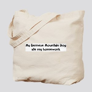 Bernese Mountain Dog ate my h Tote Bag
