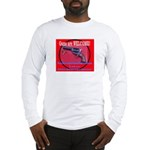GunsWELCOME Long Sleeve T-Shirt