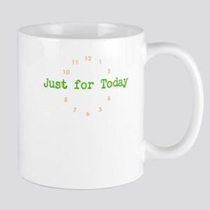 Al Anon Slogans And Sayings. Just for today Mug