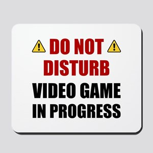 Do Not Disturb Video Game Mousepad
