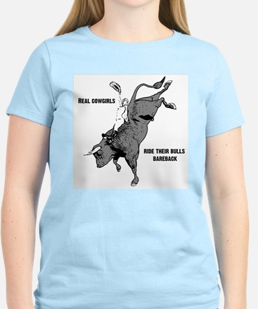 Real cowgirls ride...womens light T-Shirt