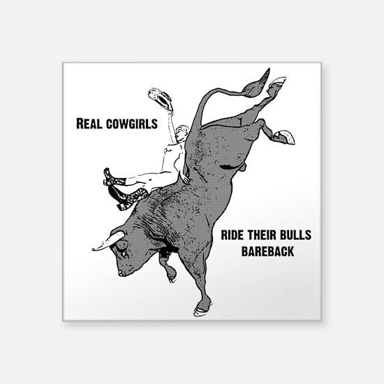 Real cowgirls ride bareback Sticker