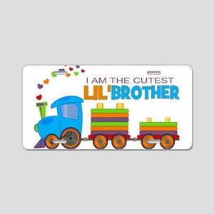 Cutest Lil Brother - Train Aluminum License Plate