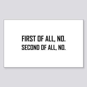 First No Second No Sticker