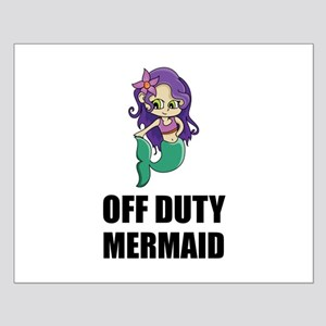 Off Duty Mermaid Posters