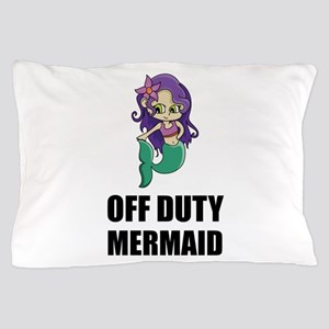 Off Duty Mermaid Pillow Case