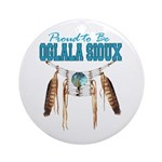 Proud to be Oglala Sioux Ornament (Round)