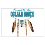Proud to be Oglala Sioux Large Poster
