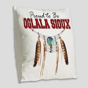 Proud to be Oglala Sioux Burlap Throw Pillow