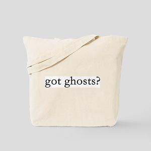 got ghosts? Tote Bag