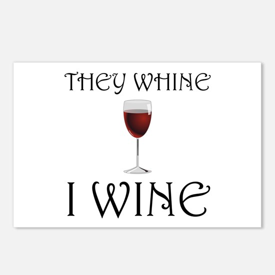 They Whine I Wine Postcards (Package of 8)