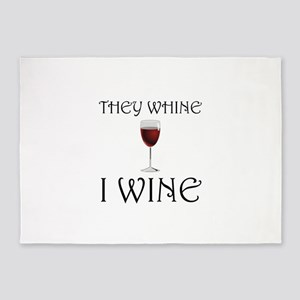 They Whine I Wine 5'x7'Area Rug