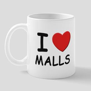 I love malls Mug