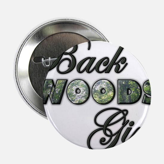 "Back Woods Girl 2.25"" Button"
