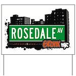 Rosedale Ave Yard Sign