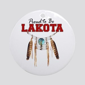 Proud to be Lakota Ornament (Round)