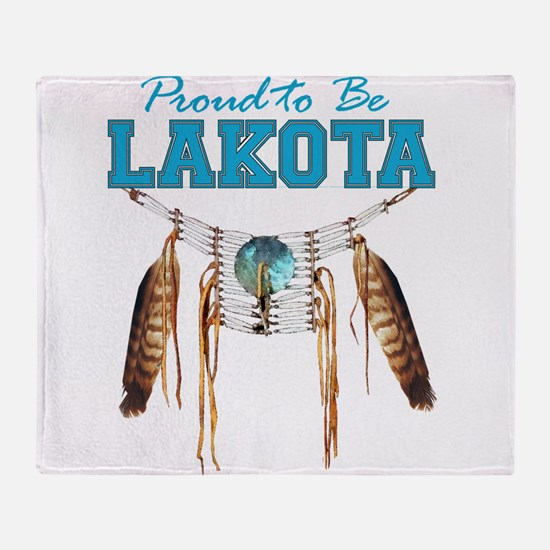 Proud to be Lakota Throw Blanket