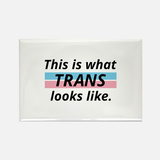 This Is What Trans Looks Like Rectangle Magnet
