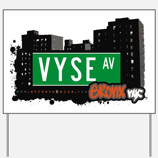Vyse Ave Yard Sign