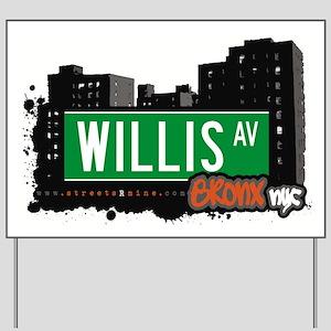 Willis Ave Yard Sign