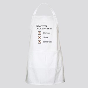 Known Allergies - Crowds, noise, small talk Apron
