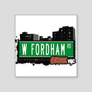 """W Fordham Rd Square Sticker 3"""" x 3"""""""