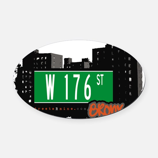W 176 ST Oval Car Magnet