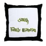 Smith Family Historian Throw Pillow