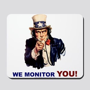 Uncle Sam Is Monitoring You Mousepad