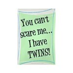 Can't scare mom of twins Rectangle Magnet