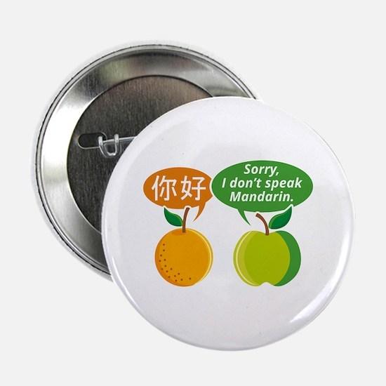 "I Don't Speak Mandarin 2.25"" Button"
