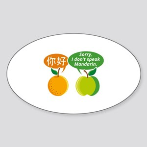 I Don't Speak Mandarin Sticker (Oval)