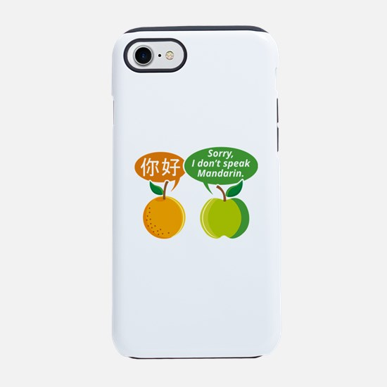 I Don't Speak Mandarin iPhone 7 Tough Case