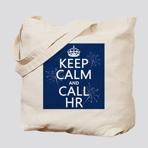 Keep Calm and Call H.R. Tote Bag