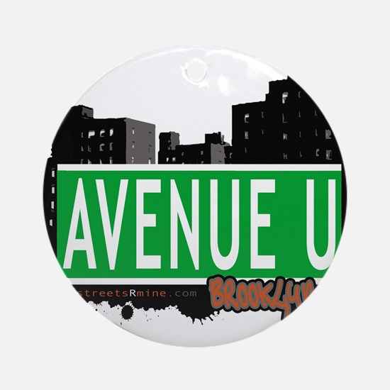 Avenue U, Brooklyn, NYC Ornament (Round)