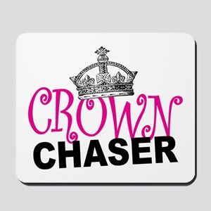 Crown Chaser Mousepad