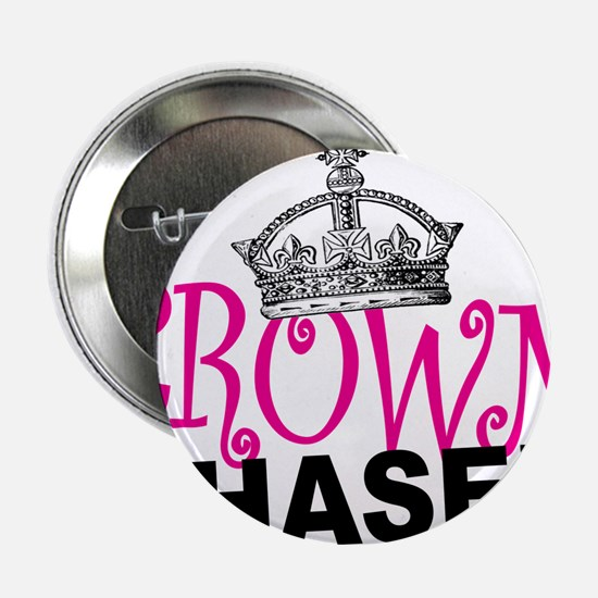 "Crown Chaser 2.25"" Button"