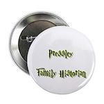 Pressley Family Historian Button