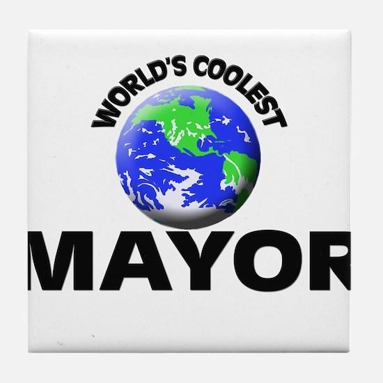 World's Coolest Mayor Tile Coaster