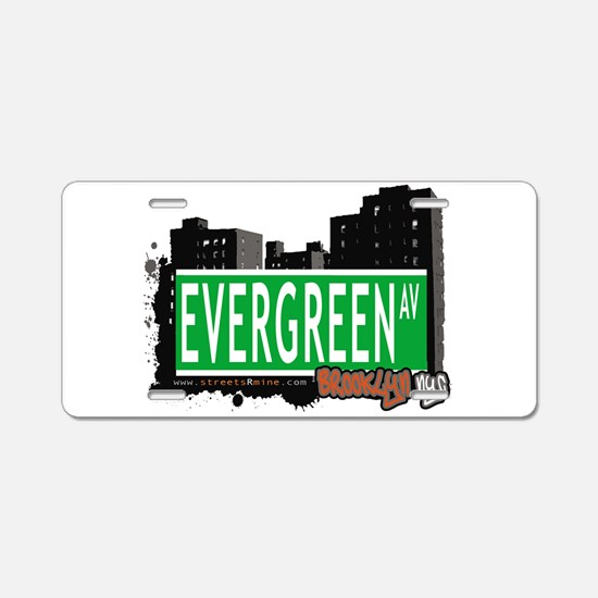 EVERGREEN AV, BROOKLYN, NYC Aluminum License Plate