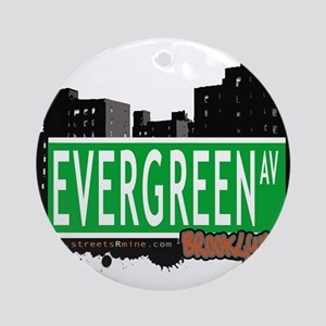 EVERGREEN AV, BROOKLYN, NYC Ornament (Round)