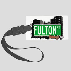 FULTON ST, BROOKLYN, NYC Large Luggage Tag