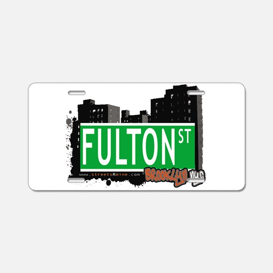 FULTON ST, BROOKLYN, NYC Aluminum License Plate