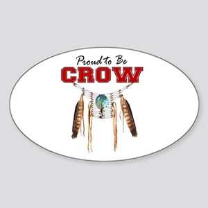 Proud to be Crow Sticker (Oval)