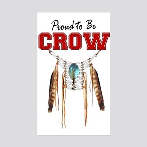 Proud to be Crow Sticker (Rectangle)