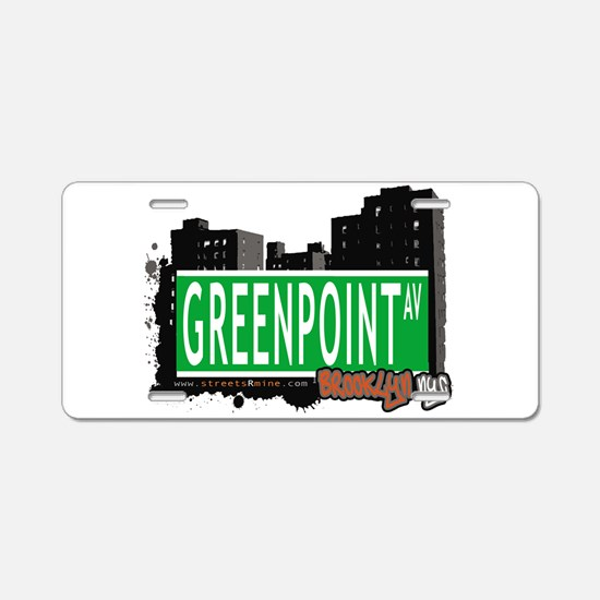 GREENPOINT AV, BROOKLYN, NYC Aluminum License Plat
