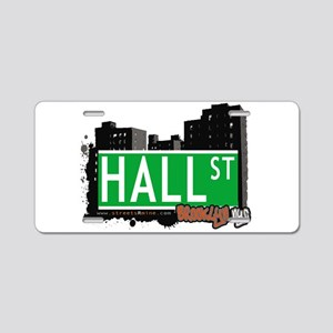 HALL ST, BROOKLYN, NYC Aluminum License Plate