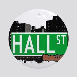 HALL ST, BROOKLYN, NYC Ornament (Round)