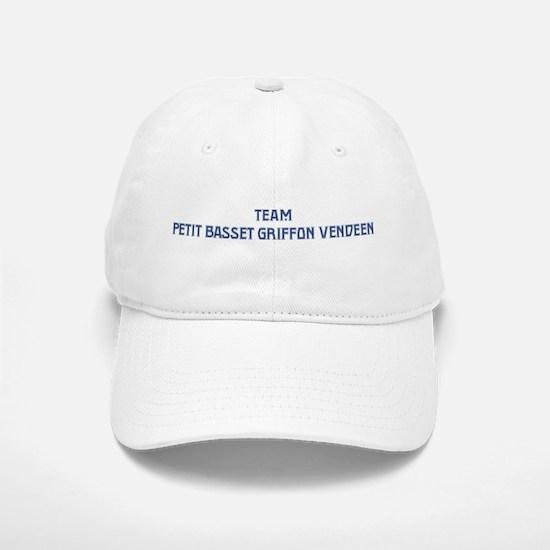 Team Petit Basset Griffon Ven Baseball Baseball Cap