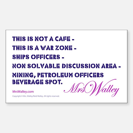 "Mrs Walley ""War Zone"" Rectangle Decal"